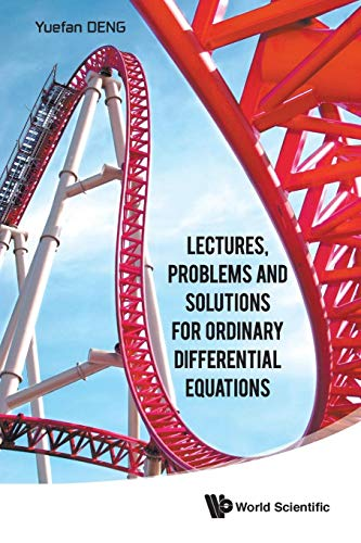 9789814632256: Lectures, Problems and Solutions for Ordinary Differential Equations