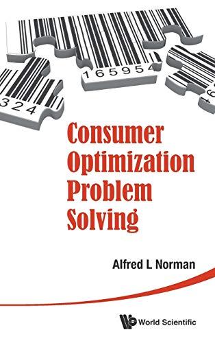 Consumer Optimization Problem Solving: Norman, Alfred L.