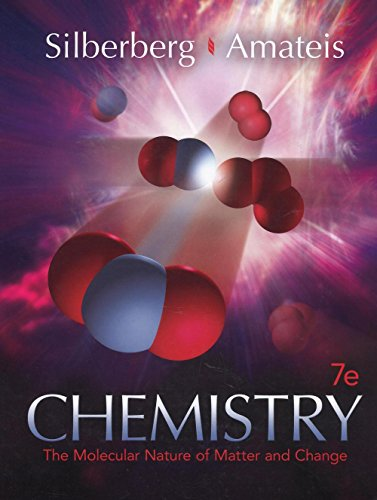 Chemistry The Molecular Nature of Matter and Change: Silberberg & Amateis