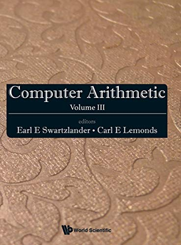 9789814651134: Computer Arithmetic: Volume III