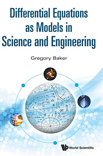 9789814656962: Differential Equations as Models in Science and Engineering