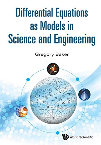 9789814656979: Differential Equations as Models in Science and Engineering