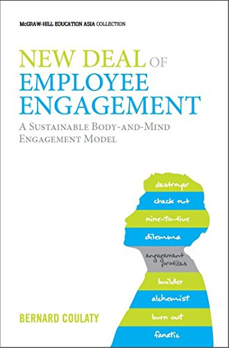 9789814660624: New Deal of Employee Engagement: A Sustainable Body-and-Mind Engagement Model (Asia Professional Business Management)