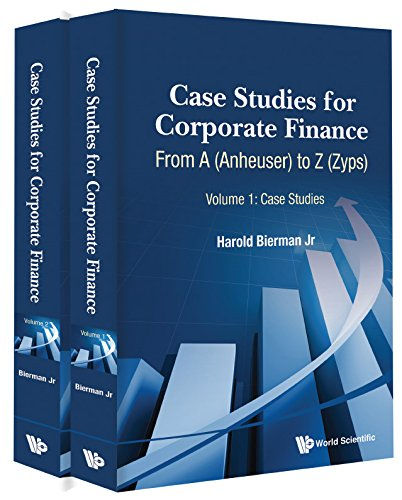 9789814667272: Case Studies for Corporate Finance: From A (Anheuser) to Z (Zyps) (In 2 Volumes)