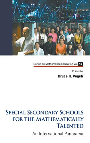 Special Secondary Schools for the Mathematically and Scientifically Talented: An International ...