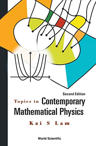 9789814667791: Topics in Contemporary Mathematical Physics