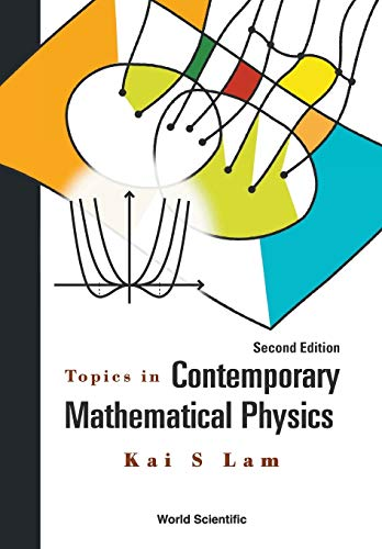 9789814667807: Topics in Contemporary Mathematical Physics