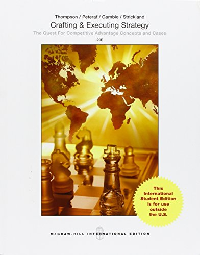 9789814670890: Crafting and Executing Strategy: The Quest for Competitive Advantage: Concepts and Cases