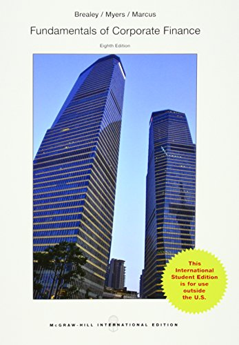 Fundamentals of Corporate Finance (Paperback): Richard A. Brealey, Stewart C. Myers, Alan J. Marcus