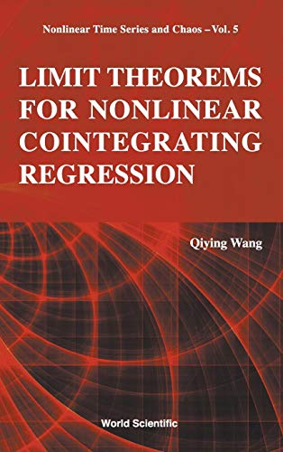 9789814675628: Limit Theorems for Nonlinear Cointegrating Regression (Nonlinear Time Series and Chaos) (Nonlinear Time Series and Chaos (NTSC))