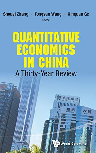 9789814675673: Quantitative Economics in China: A Thirty-Year Review