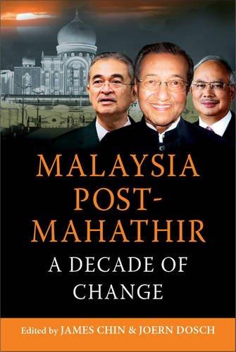 Malaysia Post-Mahathir: Chin, James