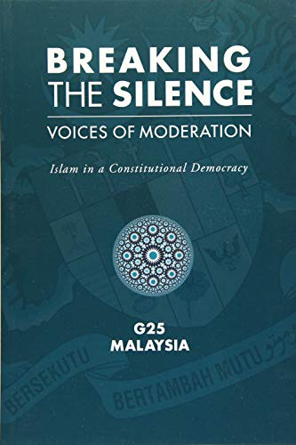 Breaking the Silence: Voices of Moderation: Marshall Cavendish International (Asia) Pte Ltd