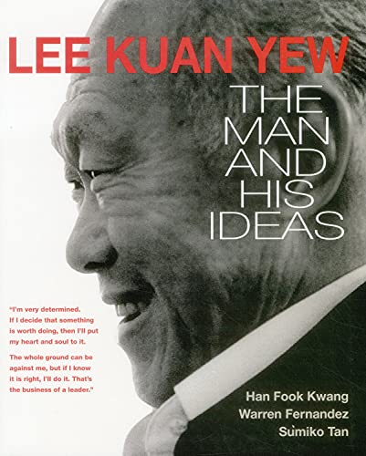 9789814677622: Lee Kuan Yew: The Man and His Ideas
