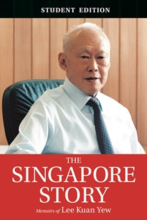 9789814677660: The Singapore Story : Memoirs of Lee Kuan Yew