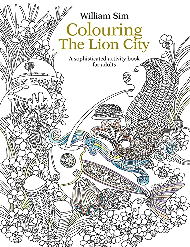 Colouring the Lion City: A Sophisticated Activity: William Sim
