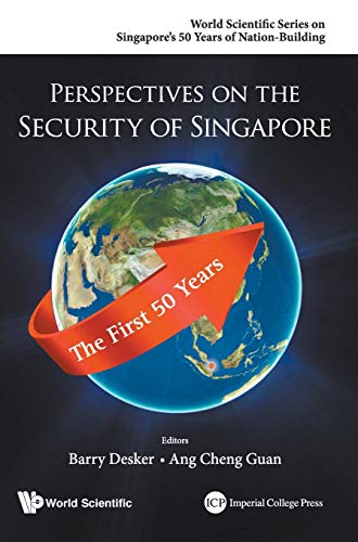 9789814689328: Perspectives on the Security of Singapore: The First 50 Years (World Scientific Series on Singapore's 50 Years of Nation-Building)