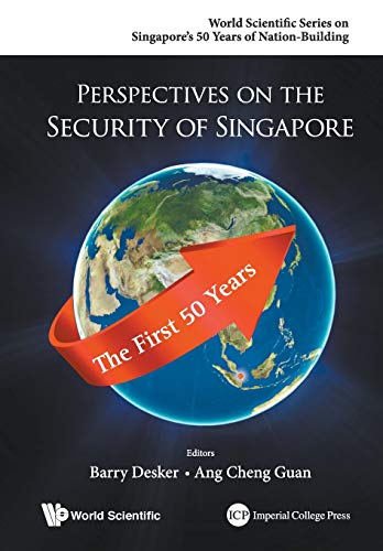 9789814689335: Perspectives on the Security of Singapore: The First 50 Years (World Scientific Series on Singapore's 50 Years of Nation-Building)