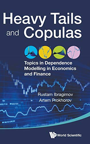 9789814689793: Heavy Tails and Copulas:Topics in Dependence Modelling in Economics and Finance