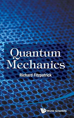 9789814689946: Quantum Mechanics