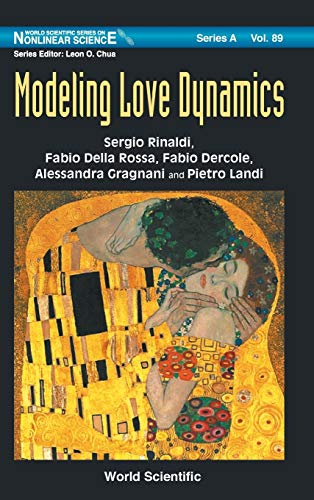 9789814696319: Modeling Love Dynamics (World Scientific Series on Nonlinear Science Series a)