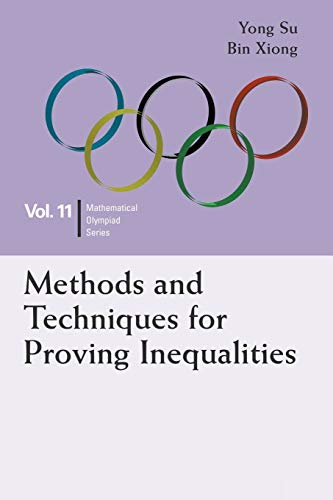 9789814696456: Methods And Techniques For Proving Inequalities (Mathematical Olympiad)