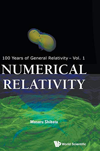 9789814699716: Numerical Relativity (100 Years of General Relativity)