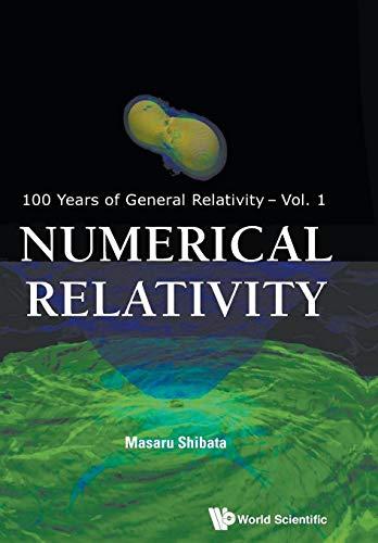 9789814699723: Numerical Relativity (100 Years of General Relativity)