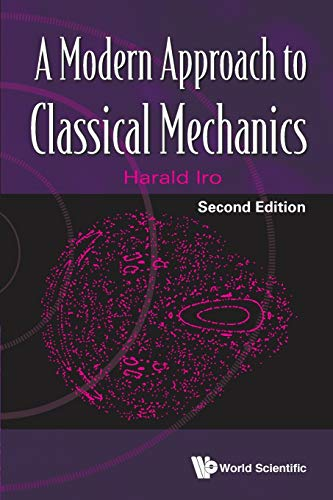 9789814704113: A Modern Approach to Classical Mechanics: 2nd Edition