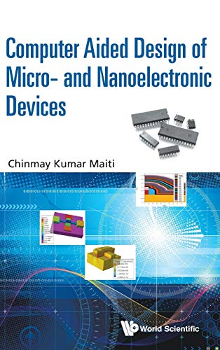 9789814713078: Computer Aided Design of Micro- and Nanoelectronic Devices