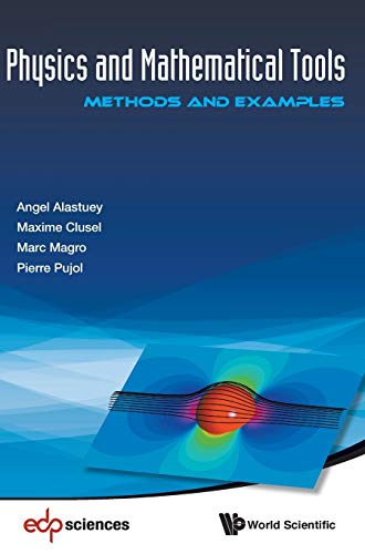 9789814713238: Physics and Mathematical Tools: Methods and Examples