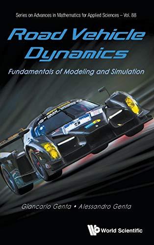 Road Vehicle Dynamics: Fundamentals of Modeling and Simulation