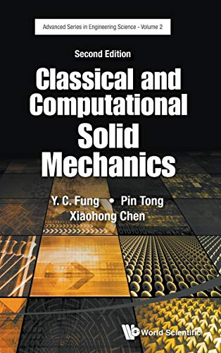 9789814713641: Classical and Computational Solid Mechanics (Advanced Series in Engineering Science)