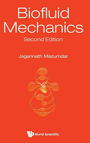 9789814713979: Biofluid Mechanics: 2nd Edition