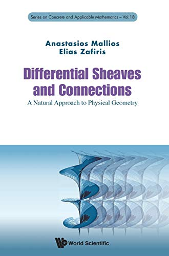 Differential Sheaves and Connections : A Natural Approach to Physical Geometry: Series on Concrete ...