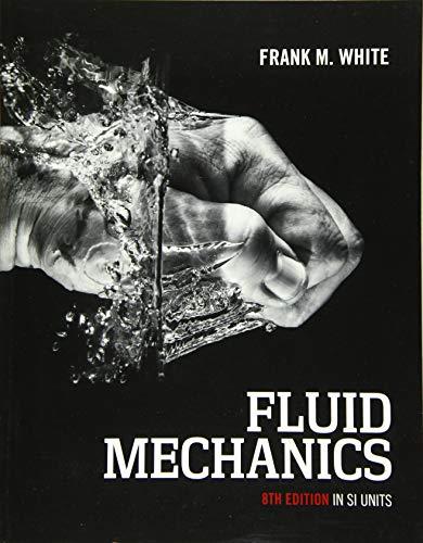 9789814720175: Fluid Mechanics 8/e (In SI Units)