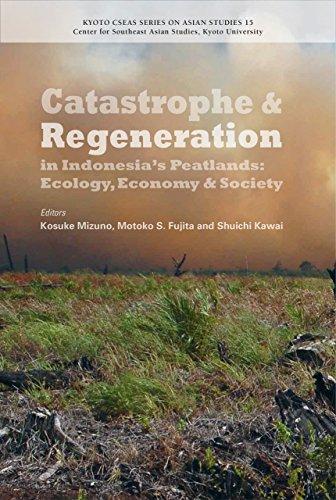 Catastrophe And Regeneration In Indonesia's Peatlands: Ecology,: Mizuno, Kosuke (edt)/