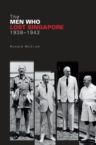 The Men Who Lost Singapore: Ronnie McCrum