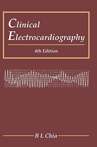 9789814723251: Clinical Electrocardiography: 4th Edition