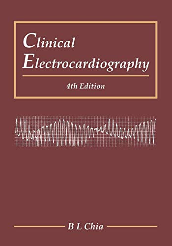 9789814723268: Clinical Electrocardiography: 4th Edition
