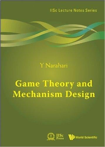 9789814730075: Game Theory And Mechanism Design