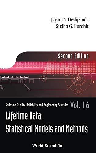 Lifetime Data: Statistical Models and Methods, 2nd: Jayant V. Deshpande
