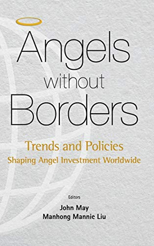 9789814733052: Angels without Borders: Trends and Policies Shaping Angel Investment Worldwide