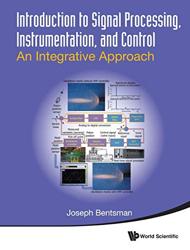 9789814733120: Introduction to Signal Processing, Instrumentation, and Control: An Integrative Approach