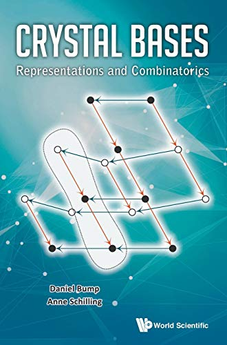 Crystal Bases: Representations and Combinatorics: Daniel Bump