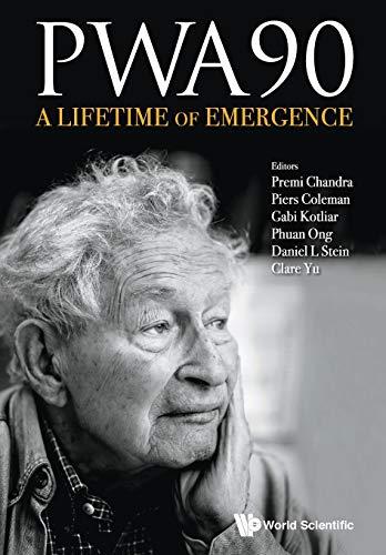 9789814733625: Pwa90: A Lifetime Of Emergence