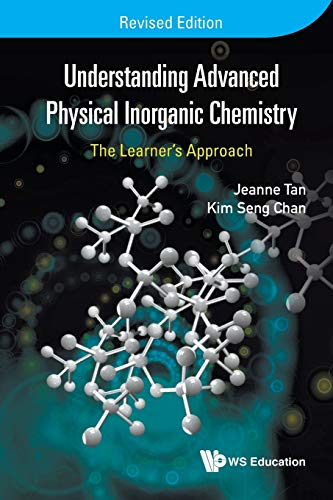 9789814733953: Understanding Advanced Physical Inorganic Chemistry: The Learner's Approach