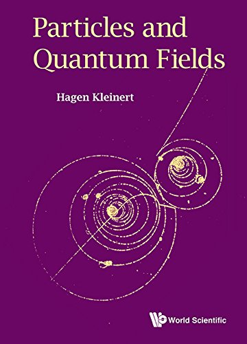 9789814740890: Particles And Quantum Fields