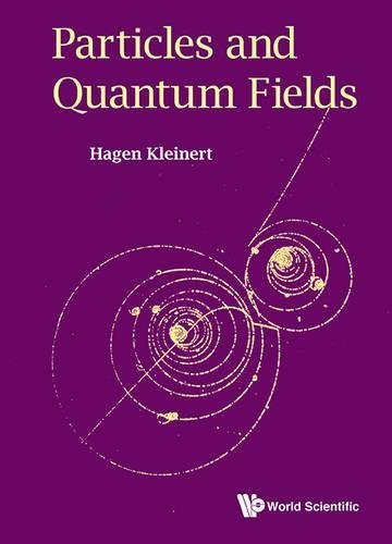 9789814740906: Particles and Quantum Fields