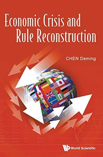 9789814740937: Economic Crisis and Rule Reconstruction